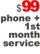 $99 phone + 1st month service